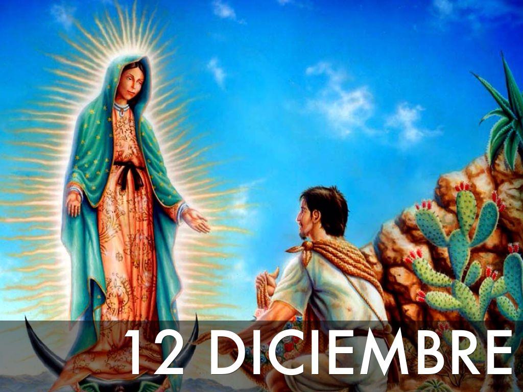 12 de diciembre dia de la virgen de guadalupe